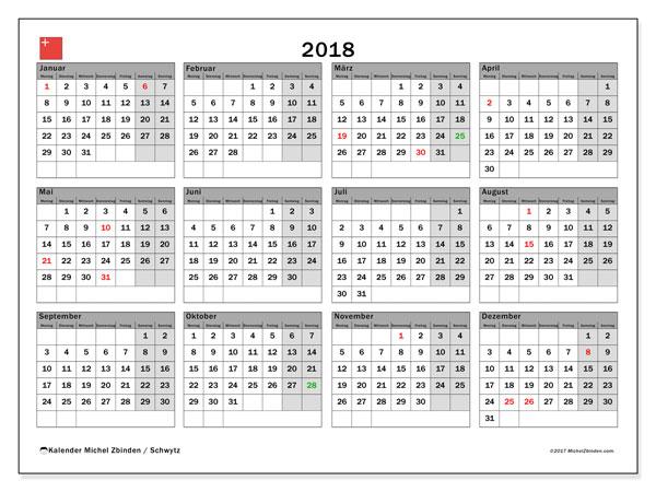 Kalender für 2018, mit Feiertagen des Kantons Schwytz. Kalender für den Monat zum kostenlosen Ausdrucken.
