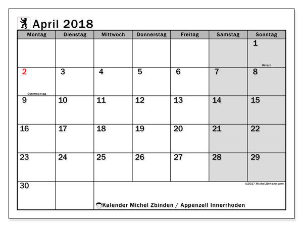 Kalender für April 2018, , mit Feiertagen des Kantons Apenzell Innerrhoden. Kostenloser Zeitplan zum ausdrucken.
