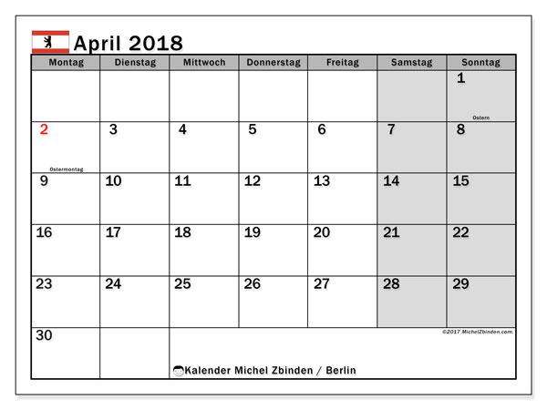 Kalender für April 2018, mit Feiertagen Berlin. Kostenloser Zeitplan zum ausdrucken.