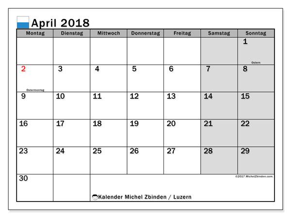 Kalender für April 2018, , mit Feiertagen des Kantons Luzern. Zeitplan zum kostenlosen ausdrucken.