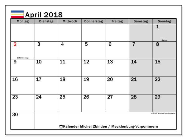 Kalender für April 2018, , mit Feiertagen Mecklenburg-Vorpommern. Monatlicher Kalender zum kostenlosen ausdrucken.