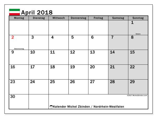 Kalender für April 2018, , mit Feiertagen Nordrhein-Westfalen. Monatlicher Zeitplan zum kostenlosen ausdrucken.