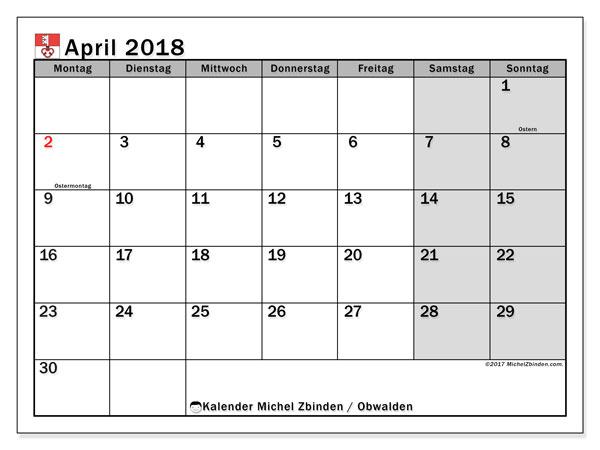 Kalender für April 2018, , mit Feiertagen des Kantons Obwalden. Kostenloser Zeitplan zum ausdrucken.