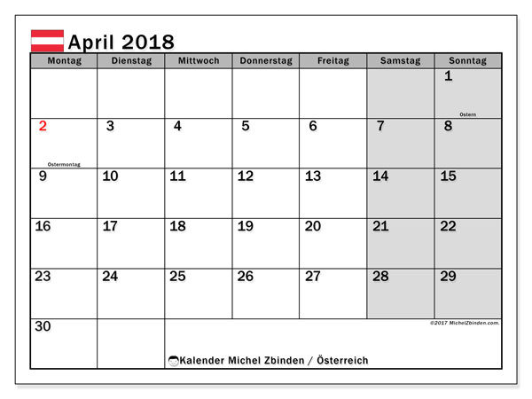 Kalender für April 2018, mit Feiertagen in Österreich. Kalender für den Monat zum kostenlosen Ausdrucken.