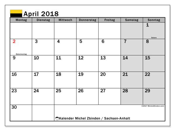 Kalender für April 2018, , mit Feiertagen Sachsen-Anhalt. Kostenlos ausdruckbare Kalender.