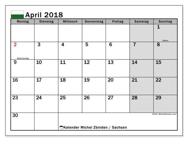 Kalender für April 2018, mit Feiertagen Sachsen. Monatlicher Kalender zum kostenlosen ausdrucken.