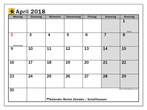 Kalender für April 2018, mit Feiertagen des Kantons Schaffhausen. Kostenlos ausdruckbare Zeitplan.