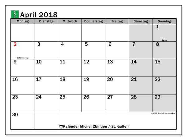Kalender für April 2018, , mit Feiertagen des Kantons St. Gallen. Monatlicher Kalender zum kostenlosen ausdrucken.