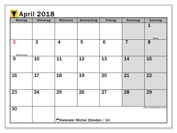 Kalender für April 2018, mit Feiertagen des Kantons Uri. Kostenlos ausdruckbare Kalender.