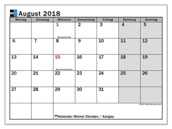 Kalender für August 2018, mit Feiertagen des Kantons Aargau. Monatlicher Zeitplan zum kostenlosen ausdrucken.
