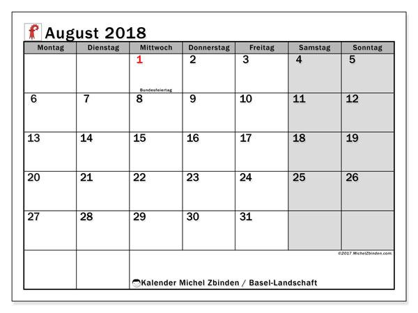 Kalender für August 2018, , mit Feiertagen des Kantons Basel Landschaft. Monatskalender zum kostenlosen ausdrucken.