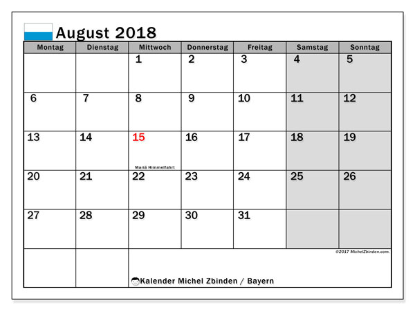 Kalender für August 2018, , mit Feiertagen Bayern. Kostenloser Kalender zum ausdrucken.