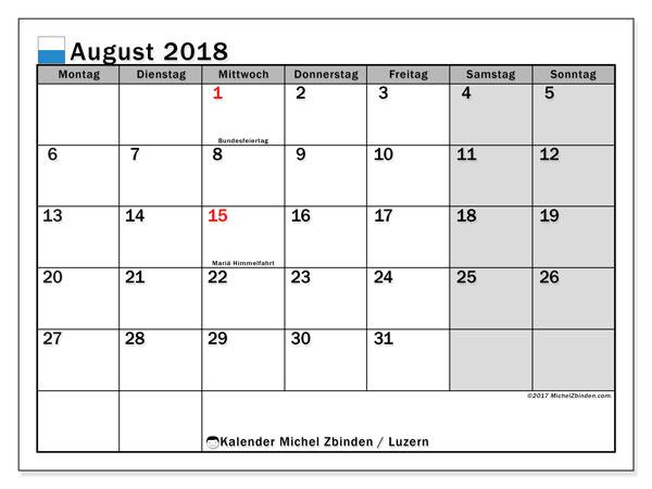Kalender für August 2018, mit Feiertagen des Kantons Luzern. Kostenloser Zeitplan zum ausdrucken.