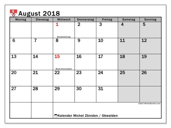 Kalender für August 2018, mit Feiertagen des Kantons Obwalden. Kostenloser Zeitplan zum ausdrucken.