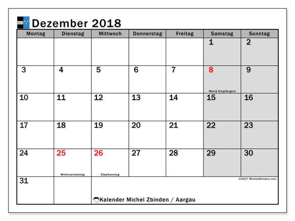 Kalender für Dezember 2018, mit Feiertagen des Kantons Aargau. Monatlicher Zeitplan zum kostenlosen ausdrucken.