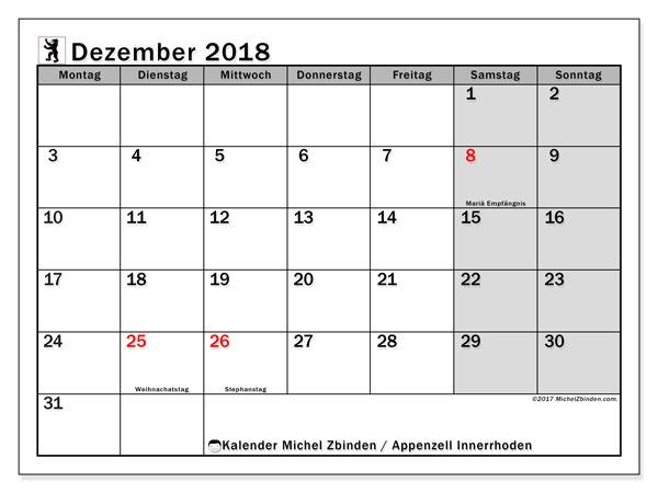 Kalender für Dezember 2018, mit Feiertagen des Kantons Apenzell Innerrhoden. Kalender für den Monat zum kostenlosen Ausdrucken.