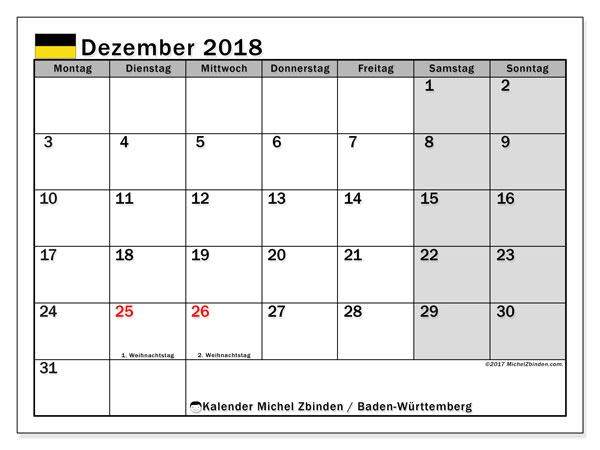 Kalender für Dezember 2018, mit Feiertagen Baden-Württemberg. Zeitplan zum kostenlosen ausdrucken.