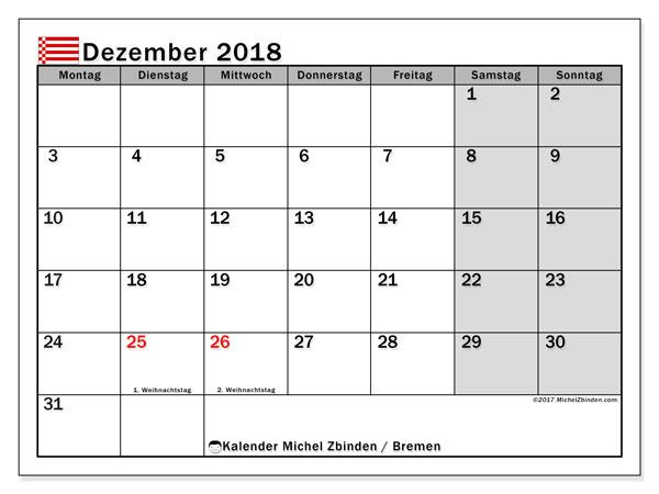 Kalender für Dezember 2018, , mit Feiertagen Bremen. Monatlicher Kalender zum kostenlosen ausdrucken.