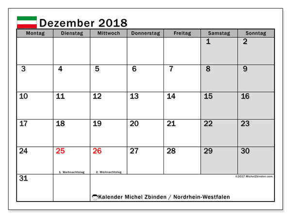 Kalender für Dezember 2018, mit Feiertagen Nordrhein-Westfalen. Kalender für den Monat zum kostenlosen Ausdrucken.