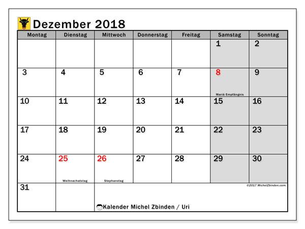 Kalender für Dezember 2018, mit Feiertagen des Kantons Uri. Kalender für den Monat zum kostenlosen Ausdrucken.