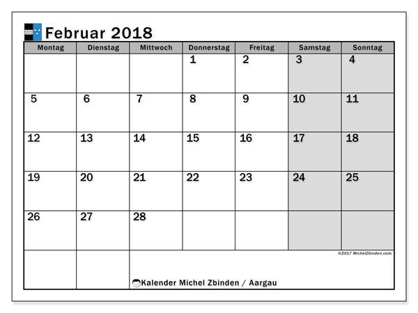 Kalender für Februar 2018, , mit Feiertagen des Kantons Aargau. Planer zum kostenlosen ausdrucken.
