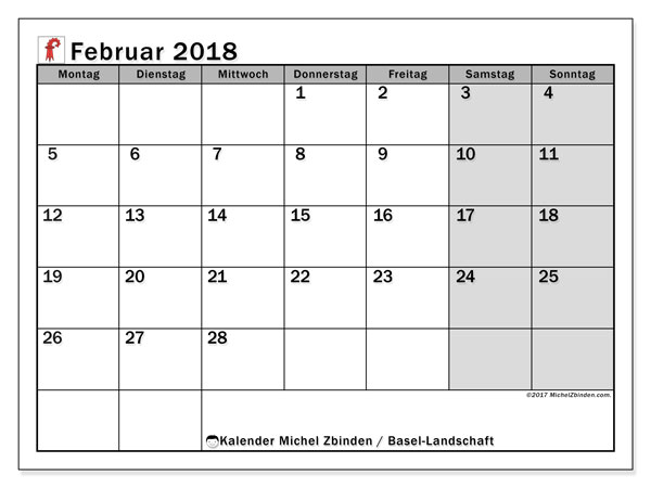 Kalender für Februar 2018, , mit Feiertagen des Kantons Basel Landschaft. Monatlicher Kalender zum kostenlosen ausdrucken.