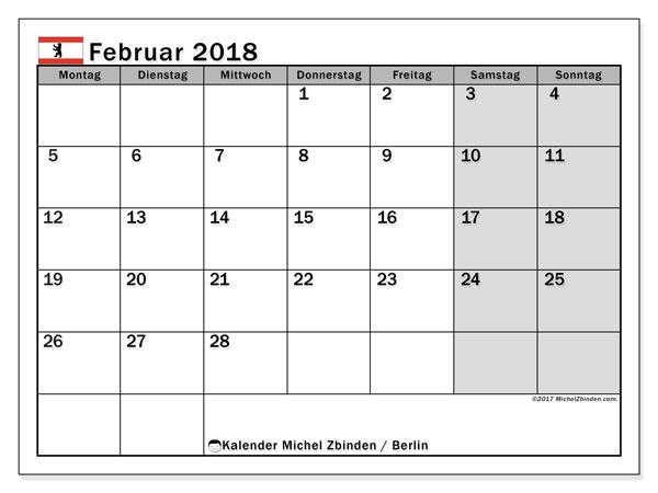 Kalender für Februar 2018, , mit Feiertagen Berlin. Kostenloser Kalender zum ausdrucken.