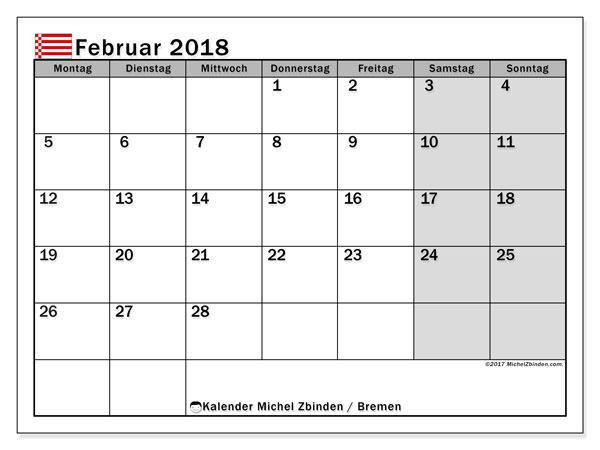 Kalender für Februar 2018, , mit Feiertagen Bremen. Monatlicher Kalender zum kostenlosen ausdrucken.