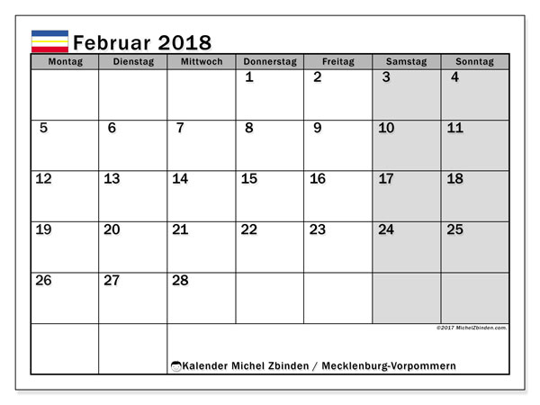 Kalender für Februar 2018, , mit Feiertagen Mecklenburg-Vorpommern. Kalender zum kostenlosen ausdrucken.