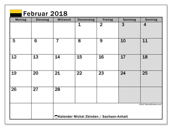 Kalender für Februar 2018, mit Feiertagen Sachsen-Anhalt. Planer zum kostenlosen ausdrucken.