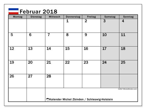 Kalender für Februar 2018, mit Feiertagen Schleswig-Holstein. Kostenloser Zeitplan zum ausdrucken.