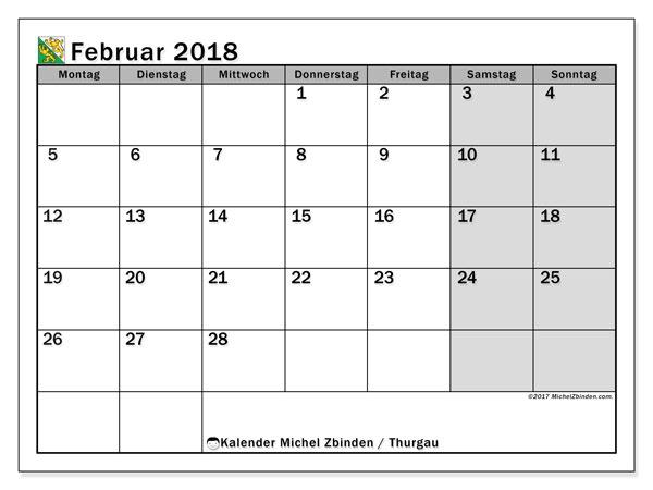 Kalender für Februar 2018, , mit Feiertagen des Kantons Thurgau. Zeitplan zum kostenlosen ausdrucken.