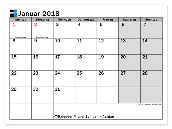 Kalender für Januar 2018, , mit Feiertagen des Kantons Aargau. Kostenloser Zeitplan zum ausdrucken.