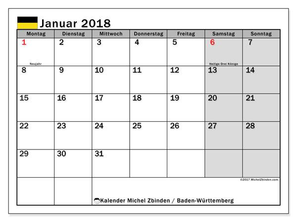 Kalender für Januar 2018, , mit Feiertagen Baden-Württemberg. Monatlicher Kalender zum kostenlosen ausdrucken.