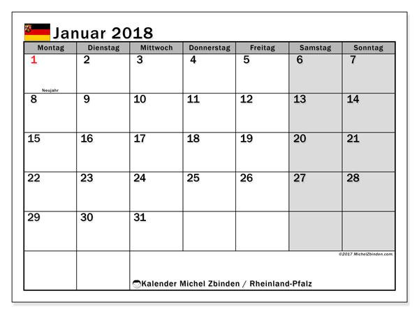 Kalender für Januar 2018, , mit Feiertagen Rheinland-Pfalz. Monatlicher Kalender zum kostenlosen ausdrucken.