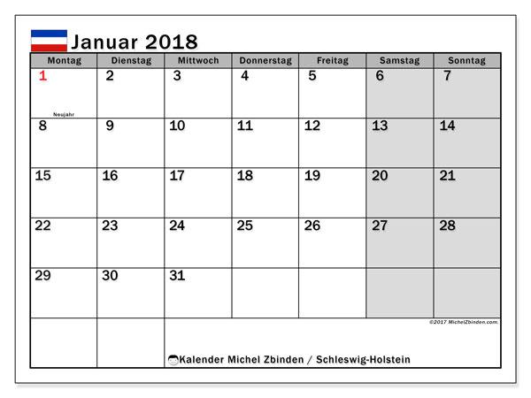 Kalender für Januar 2018, , mit Feiertagen Schleswig-Holstein. Kostenloser Kalender zum ausdrucken.