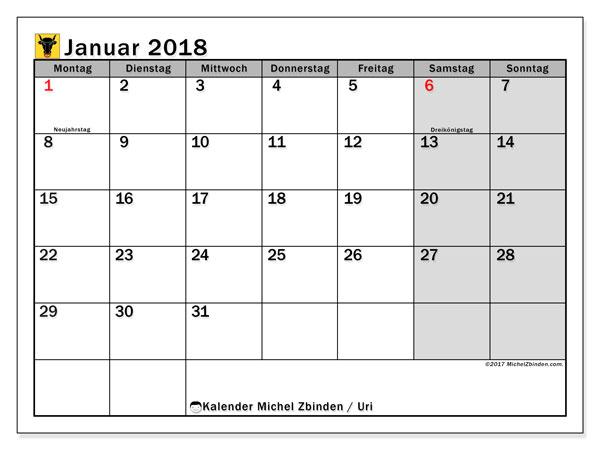 Kalender für Januar 2018, , mit Feiertagen des Kantons Uri. Monatlicher Zeitplan zum kostenlosen ausdrucken.