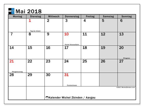 Kalender für Mai 2018, , mit Feiertagen des Kantons Aargau. Monatlicher Zeitplan zum kostenlosen ausdrucken.