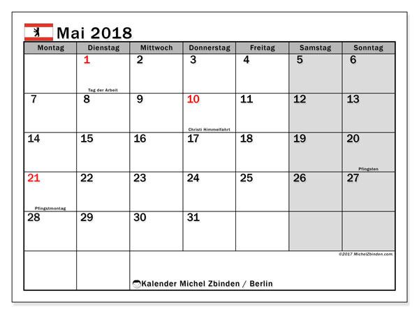 Kalender für Mai 2018, , mit Feiertagen Berlin. Monatlicher Zeitplan zum kostenlosen ausdrucken.