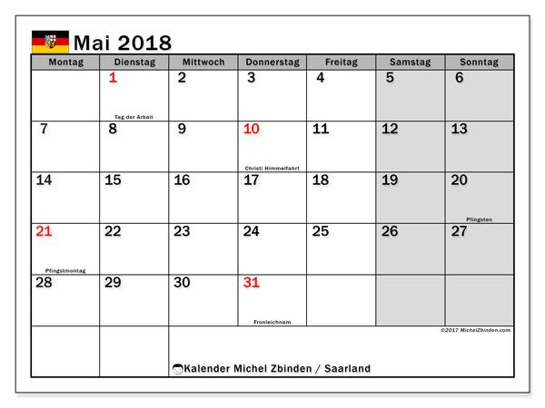 Kalender für Mai 2018, , mit Feiertagen Saarland. Kalender zum kostenlosen ausdrucken.