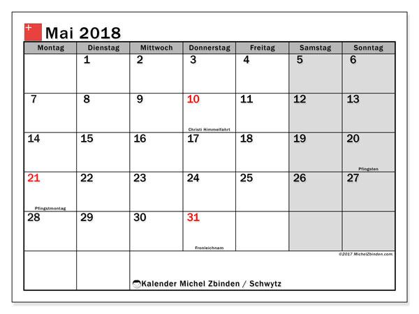 Kalender für Mai 2018, mit Feiertagen des Kantons Schwytz. Kalender zum kostenlosen ausdrucken.