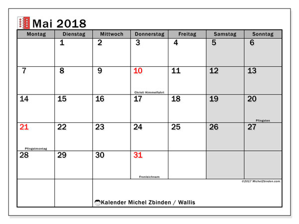 Kalender für Mai 2018, , mit Feiertagen des Kantons Wallis. Monatlicher Zeitplan zum kostenlosen ausdrucken.