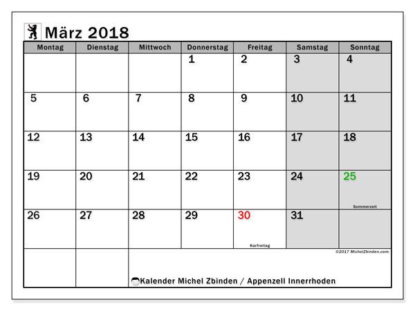 Kalender für März 2018, mit Feiertagen des Kantons Apenzell Innerrhoden. Kostenlos ausdruckbare Zeitplan.