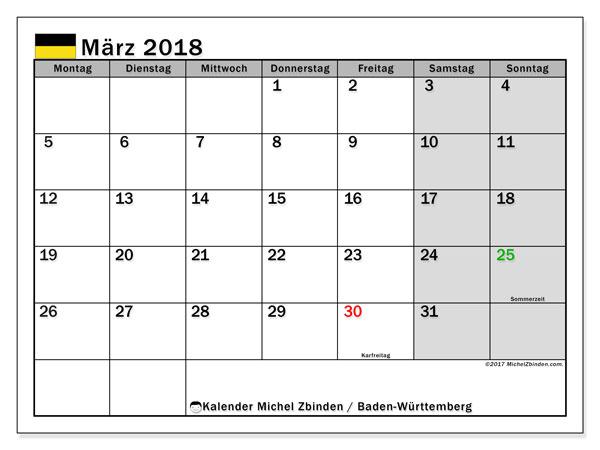 Kalender für März 2018, , mit Feiertagen Baden-Württemberg. Monatlicher Kalender zum kostenlosen ausdrucken.