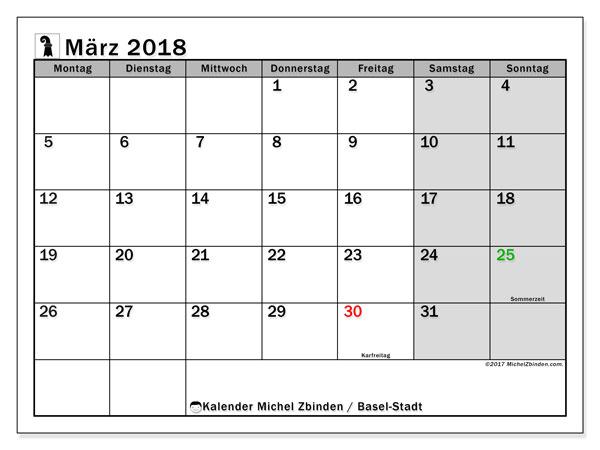 Kalender für März 2018, , mit Feiertagen des Kantons Basel Stadt. Kostenlos ausdruckbare Kalender.