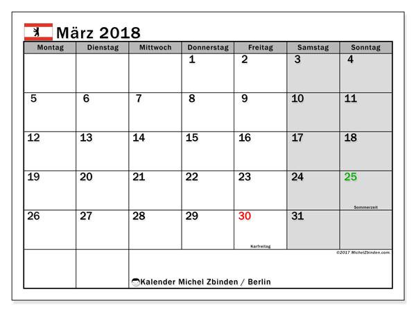 Kalender für März 2018, mit Feiertagen Berlin. Monatlicher Zeitplan zum kostenlosen ausdrucken.