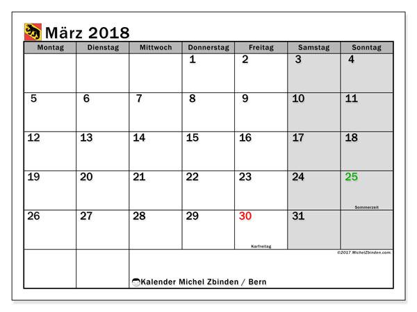 Kalender für März 2018, mit Feiertagen des Kantons Bern. Monatskalender zum kostenlosen ausdrucken.