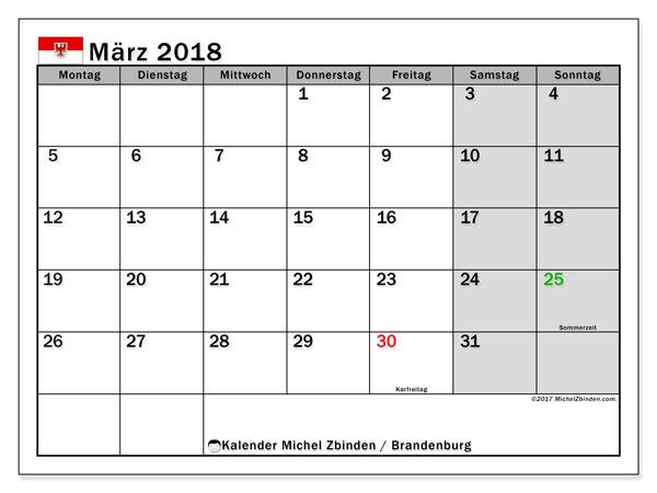 Kalender für März 2018, , mit Feiertagen Brandenburg. Monatlicher Zeitplan zum kostenlosen ausdrucken.