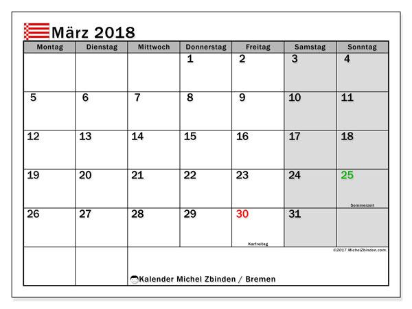 Kalender für März 2018, mit Feiertagen Bremen. Kostenlos ausdruckbare Kalender.