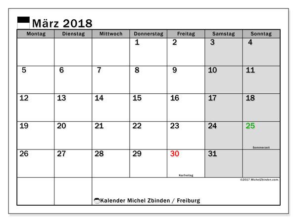 Kalender für März 2018, , mit Feiertagen des Kantons Freiburg. Kostenloser Zeitplan zum ausdrucken.